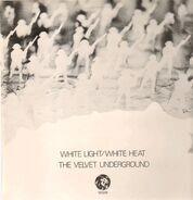 Velvet Underground - White Light / White Heat