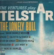 The Ventures - The Ventures Play Telstar, The Lonely Bull