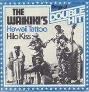 The Waikiki's - Hawaii Tattoo / Hilo Kiss