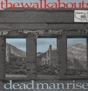 The Walkabouts - Dead man rise