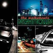 The Walkabouts - Nighttown(Deluxe)