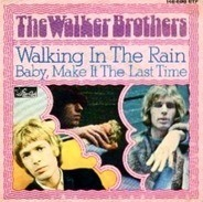 The Walker Brothers - Walking In The Rain