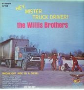The Willis Brothers - Hey Mister Truck Driver!