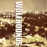 The Wolfhounds - Rent Act