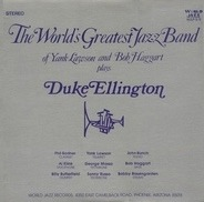 The World's Greatest Jazzband Of Yank Lawson & Bob Haggart - Plays Duke Ellington