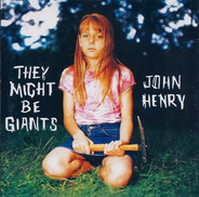 They Might Be Giants - John Henry