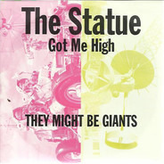 They Might Be Giants - The Statue Got Me High