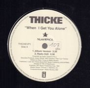 Thicke, Robin Thicke - When I Get You Alone