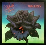 Thin Lizzy - Black Rose (A Rock Legend)