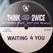 Think Twice - Waiting For You