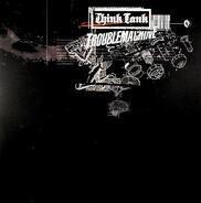Think Tank - Troublemachine