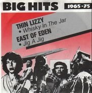 Thin Lizzy, East Of Eden - Whisky In The Jar / Jig-A-Jig