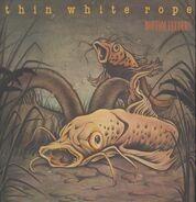 Thin White Rope - Bottom Feeders