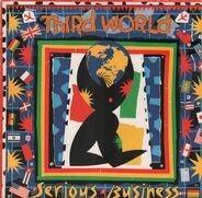 Third World - Serious Business