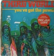 Third World - You've Got The Power
