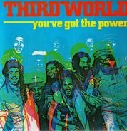 Third World - You've Got The Power