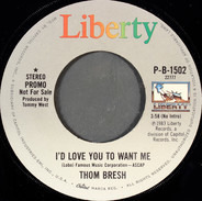 Thom Bresh - I'd Love You To Want Me