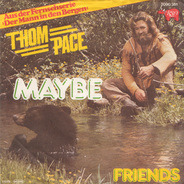 Thom Pace - Maybe / Friends