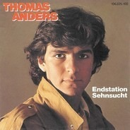 Thomas Anders - Endstation Sehnsucht