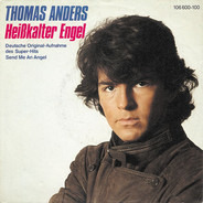 Thomas Anders - Heißkalter Engel