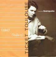 Thomas Barquée - Ticket Toulouse