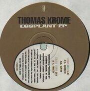 Thomas Krome - Eggplant EP