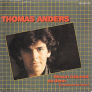 Thomas Anders - Wovon Träumst Du Denn (In Seinen Armen)
