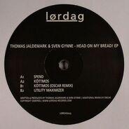 Thomas Jaldemark & Sven Gynne - Head On My Bread! EP
