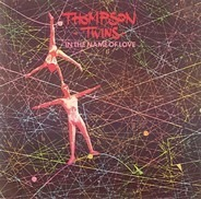 Thompson Twins - In The Name Of Love