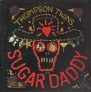 Thompson Twins - Sugar Daddy