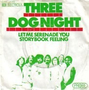 Three Dog Night - Let Me Serenade You