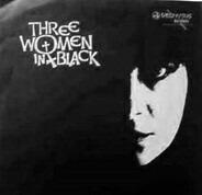 Three Women In Black - Grace Of God
