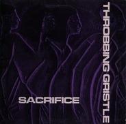 Throbbing Gristle - Sacrifice