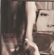Tiare Helberg - Dismantle Me (ltd.Gatefold Lp)