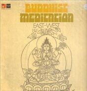 Tibetan Lamas (Tantra School), Peter Michael Hamel , a.o. - Buddhist Meditation East West