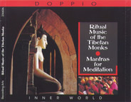 Tibetan Monks - Ritual Music Of The Tibetan Monks - Mantras For Meditation
