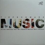 Tiefschwarz - Music