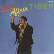 Tiger - Love Affair