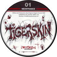 Tigerskin - Neontrance