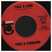 Tikis & Fabulons - Take A Look / Cherry Pie