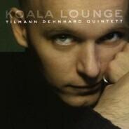 Tilmann Dehnhard Quintett - Koala Lounge