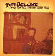 Tim Deluxe - Mundaya (The Boy)