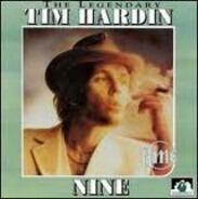 Tim Hardin - Nine