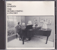 Tim Hardin - The Homecoming Concert