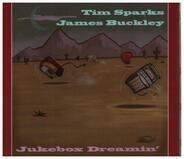 Tim Sparks, James Buckley - Jukebox Dreamin'