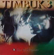 Timbuk 3 - Edge of Allegiance