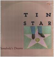 Tin Star - Somebody's Dreams