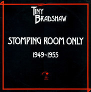 Tiny Bradshaw - Stomping Room Only