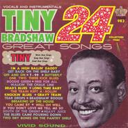 Tiny Bradshaw - 24 Great Songs