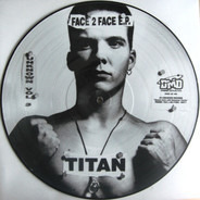 Titan & Red Acid Jack - Face 2 Face E.P.